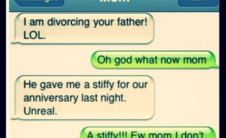 "Mom Gets ""Stiffy"" For Anniversary, Epically Fails at Texting"