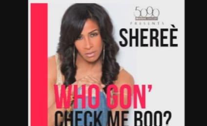 Sheree Whitfield Blasts NeNe Leakes in Hilarious Debut Single