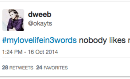 My Love Life in Three Words: 29 Classic Responses to Twitter Hashtag of the Day
