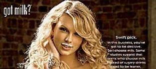 Taylor Swift, Got Milk