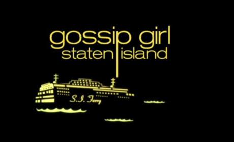 Gossip Girl: Staten Island Style!