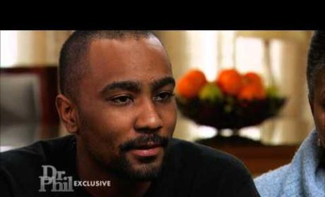 Nick Gordon to Dr. Phil: Don't Tell Me to Man Up!