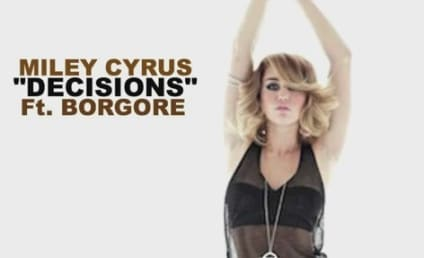 """Miley Cyrus Teams With Borgore to Make """"Decisions"""""""