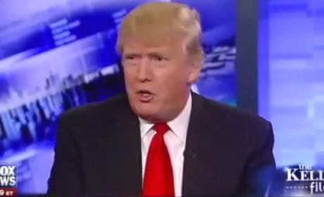 Megyn Kelly Calls Out Donald Trump: Why Should You Be President?!?