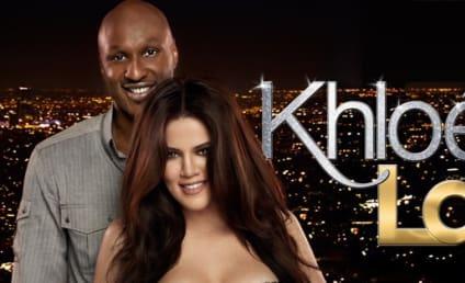 Khloe & Lamar Recap: Baby Talk Run Amok