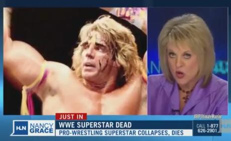 Cancel Nancy Grace Petition, Hashtag Erupt as Host Blames Ultimate Warrior Death on Steroids