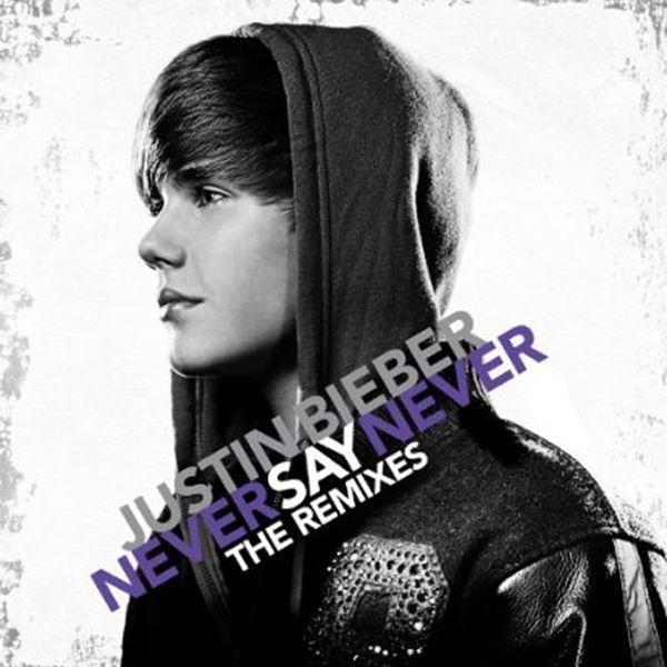Justin Bieber, Never Say Never: The Remixes Cover