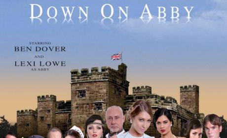 Downton Abbey Porn Parody: Ready to Go Down on Abby?