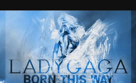 Lady Gaga - Born This Way (Leaked, Unofficial)