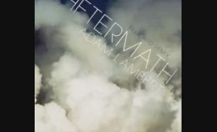 "Adam Lambert ""Aftermath"" Remix: Listen Here!"