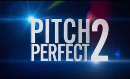 Pitch Perfect 2 Trailer: Rebel Wilson & Anna Kendrick Get Nasty-er!