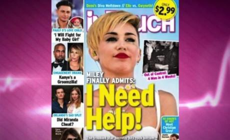 Miley Cyrus: Totally Alone! Always in Tears! Needing Help!