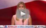 Ivanka Trump RNC Speech