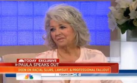 Paula Deen on Today: I Is What I Is and I'm Not Changing!