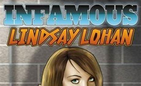 Infamous: Life of Lindsay Lohan Gets the Comic Book Treatment