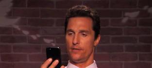 Celebrities Read More Mean Tweets: Matthew McConaughey is a D-ck Turd!