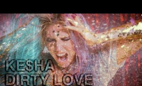 Ke$ha Dirty Love Video: Death By Glitter!