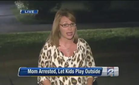 Woman Arrested For Letting Her Children Play Outside