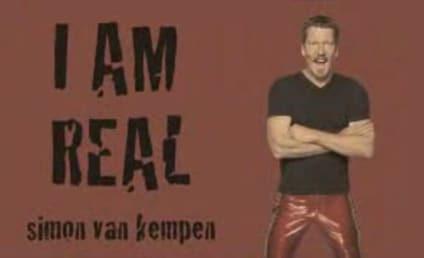 Simon van Kempen Declares: I Am Real!