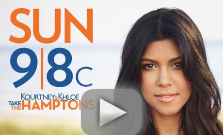 Kourtney and Khloe Take the Hamptons Season 1 Episode 7 Recap: Who's Ridin' Dirty?