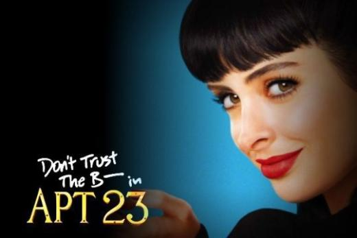 Don't Trust the B—- in Apartment 23 Poster