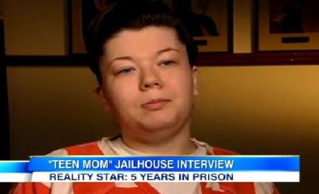 Amber Portwood Jailhouse Interview: Teen Mom Star Discusses 5-Year Sentence