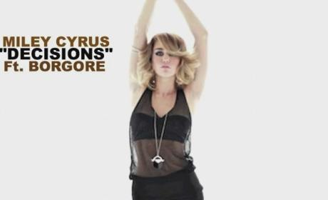 "Miley Cyrus Teams With Borgore to Make ""Decisions"""