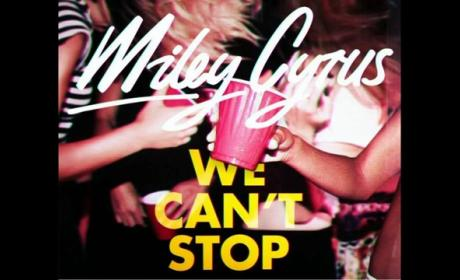 "Miley Cyrus - ""We Can't Stop"""
