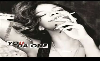 You Da One: Listen to Rihanna's Latest!