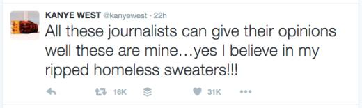 Kanye tweet - homeless sweaters