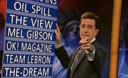 Stephen Colbert to Mel Gibson, The View, The-Dream, BP and Others: You're On Notice!