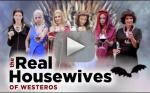 The Real Housewives of Westeros Perfectly Parodies Game of Thrones
