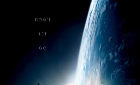 Gravity Poster: Don't Let Go!