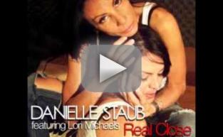"Danielle Staub - ""Real Close"""