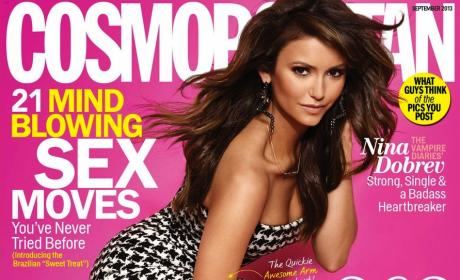 Nina Dobrev in Cosmo: What's Her Type?