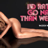 Wendy Williams: Would you do her?