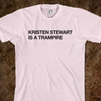 What do you think of Kristen Stewart is a Trampire T-shirts?