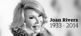 R.I.P. Joan Rivers (1933-2014)