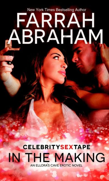 Farrah Abraham: Celebrity Sex Tape in the Making