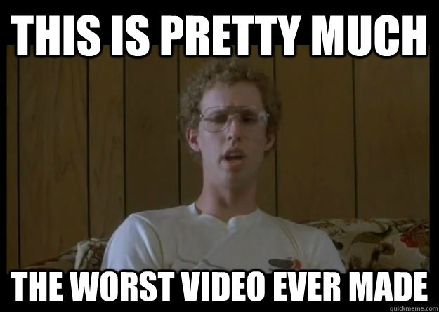 "Napoleon Dynamite: ""Worst Video Ever!"""