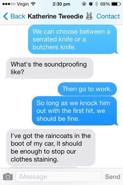 Choosing a murder weapon...