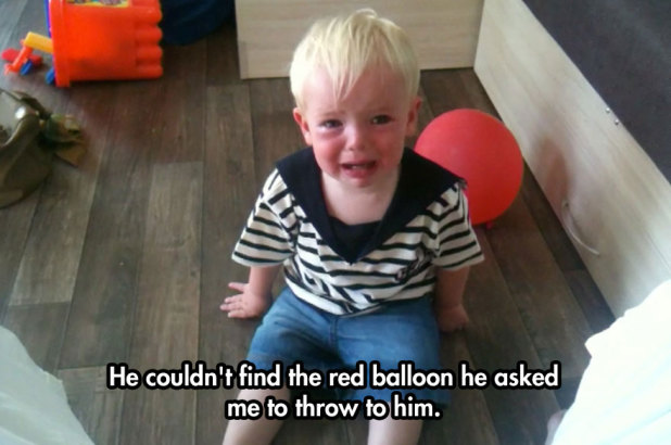 25 Random Reasons Your Kid is Crying