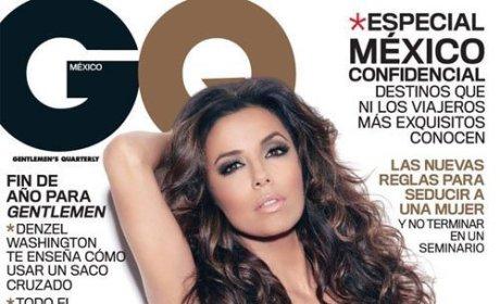 Eva Longoria in GQ Mexico: GULP!