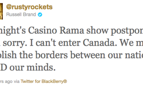 Canada to Russell Brand: Hit the Bricks!