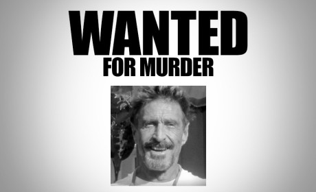 John McAfee, Billionaire Antivirus Inventor, Wanted for Murder in Belize