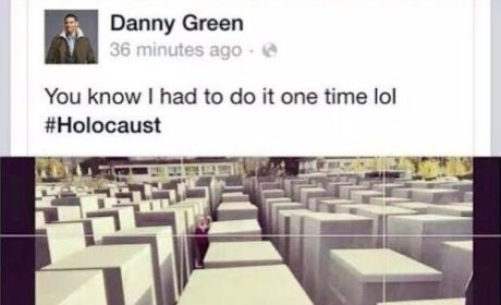 Danny Green Apologizes for Laughing Out Loud in Holocaust Memorial Selfie