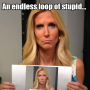 Ann Coulter: Endless Loop of Stupid