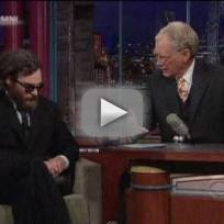 Joaquin Phoenix on Letterman