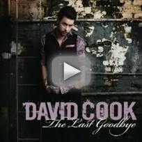 David-cook-the-last-goodbye