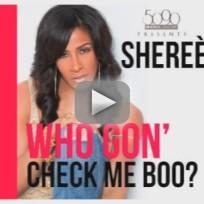 Sheree whitfield who gon check me boo lyrics